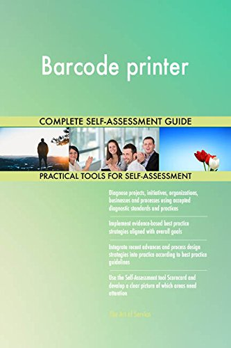 Barcode printer All-Inclusive Self-Assessment - More than 710 Success Criteria, Instant Visual Insights, Comprehensive Spreadsheet Dashboard, Auto-Prioritized for Quick Results