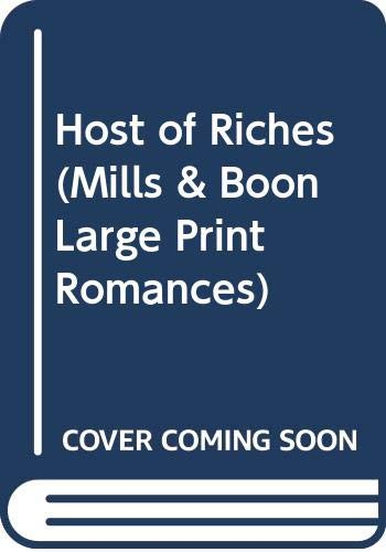 Host of Riches (Mills & Boon Large Print Romances)