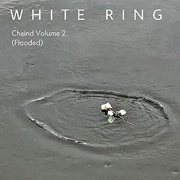 Chaind Volume 2 (Flooded)