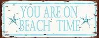 なまけ者雑貨屋 You are on Beach Time メタルプレート ナンバープレート アンティーク な ブリキ の 看板 …
