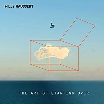 The Art of Starting Over