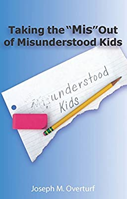 """Taking the """"Mis"""" Out of Misunderstood Kids"""