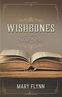 Wishbones: and other Short Stories