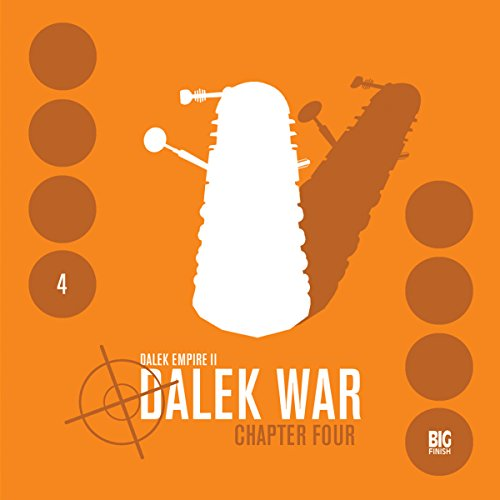 Dalek Empire 2 - Dalek War, Chapter 4 audiobook cover art