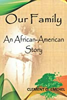 Our Family: An African-American Story