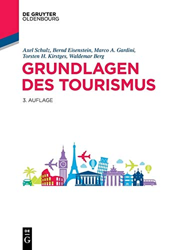 Grundlagen des Tourismus (De Gruyter Studium)