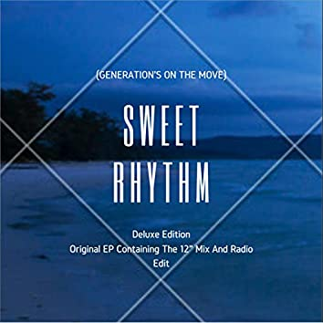 Sweet Rhythm (Generation's On The Move) (Deluxe Play)