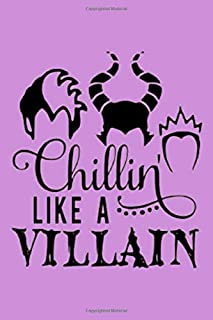 Chillin' LIKE A VILLAIN: Dot Grid Journal, 110 Pages, 6X9 inches, Disney Villains on Purple matte cover, dotted notebook, bullet journaling, ... journaling travel notes doodling planner