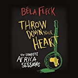 Throw Down Your Heart: