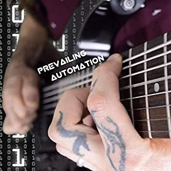 Prevailing Automation