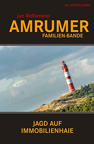 Amrumer Familien-Bande: Hark Petersens erster Fall (Amrum-Krimis)