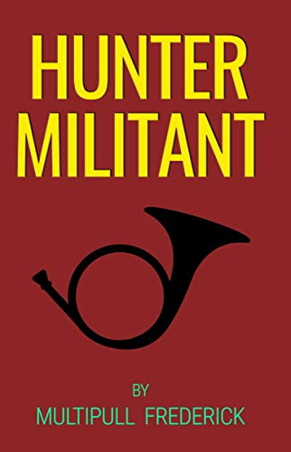 Hunter Militant (English Edition)
