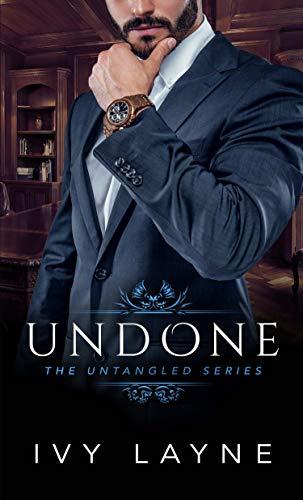 Undone (The Untangled Series Book 2)