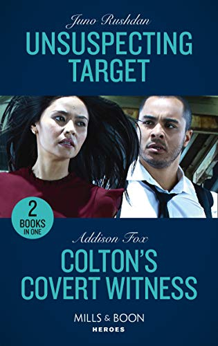 Unsuspecting Target / Colton's Covert Witness: Unsuspecting Target (A Hard Core Justice Thriller) / Colton's Covert Witness (the