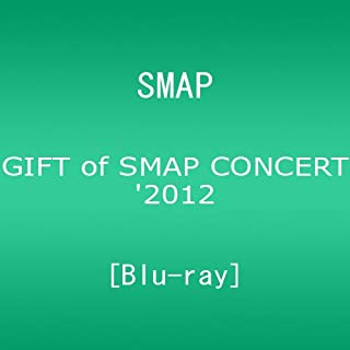 GIFT of SMAP CONCERT'2012 [Blu-ray]