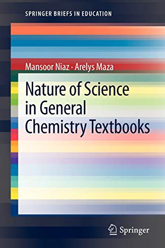 Nature of Science in General Chemistry Textbooks (SpringerBriefs in Education)