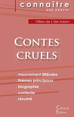 Fiche de lecture Contes cruels de Villiers de L'Isle-Adam (Analyse littéraire de référence et résumé complet)