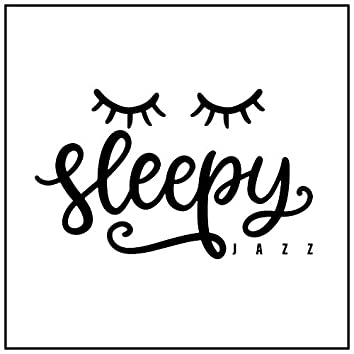 Sleepy Jazz: Guitar Lullabies and Bedtime Music