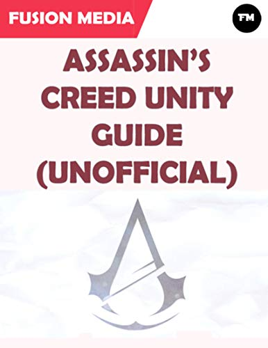 Assassin's Creed Unity Guide (Unofficial) (English Edition)