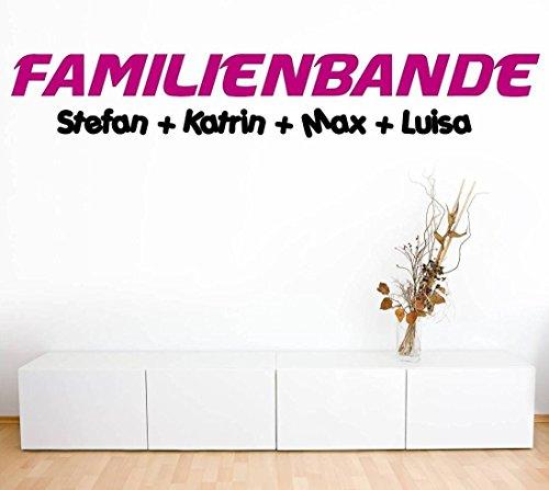 Wandtattoo-Wandaufkleber Sprüche - ***Familienbande + Ihre Wunschnamen*** - (Größen.- und Farbauswahl)