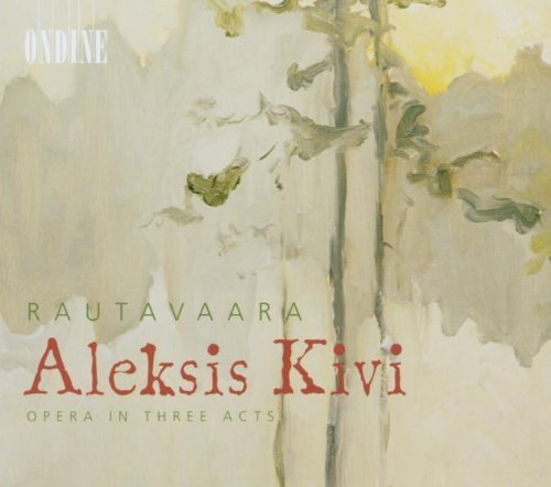 Rautavaara: Aleksis Kivi by Marcus Groth (2003-01-01)