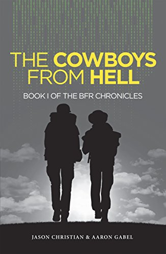 The Cowboys from Hell: Book I of the Bfr Chronicles (English Edition)