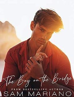 The Boy on the Bridge by [Sam  Mariano]