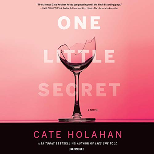 One Little Secret Audiobook By Cate Holahan cover art