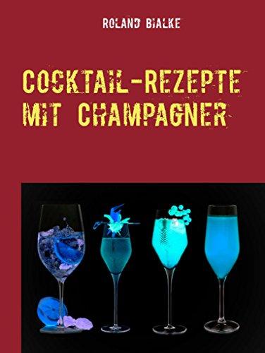 Cocktail-Rezepte mit Champagner: Die besten Champagner-Cocktails