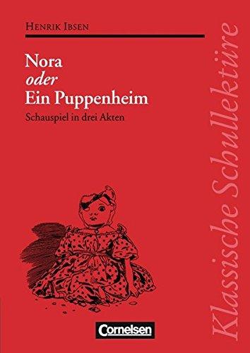 Klassische Schullektüre, Nora oder Ein Puppenheim