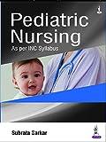 Pediatric Nursing (English Edition)