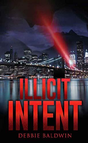 Illicit Intent by Debbie Baldwin ebook deal