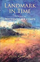 Landmark in Time: The world of the Wittenham Clumps