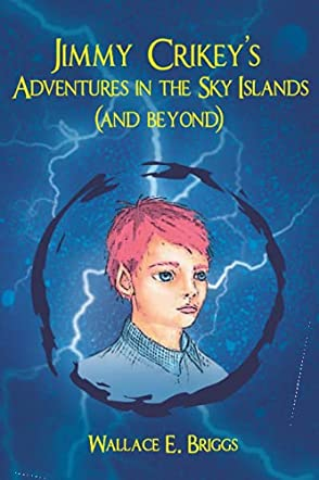 Jimmy Crikey's Adventures in the Sky Islands (and beyond)