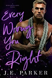 Every Wrong You Right (Redeeming Love Book 6)