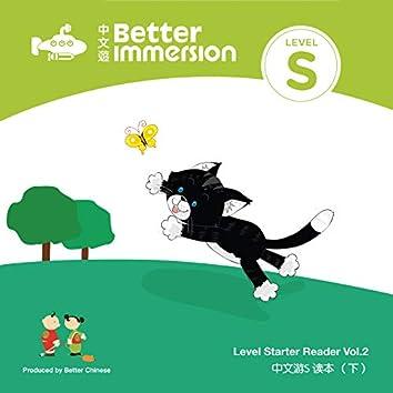Better Immersion Level Starter Reader Vol. 2