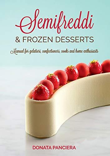 Semifreddi & Frozen Desserts