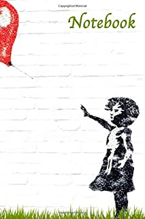 Notebook: A Thoughtful Banksy Notebook For Any Artist Or Writer - 120 pages, 6x9