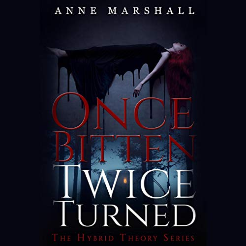 Once Bitten, Twice Turned                   By:                                                                                                                                 Anne Marshall                               Narrated by:                                                                                                                                 Gracia Gillund                      Length: 7 hrs and 1 min     Not rated yet     Overall 0.0