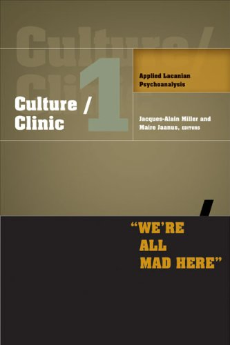 Culture/Clinic 1: Applied Lacanian Psychoanalysis
