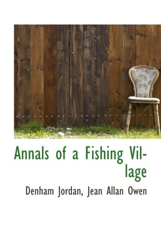 Annals of a Fishing Village
