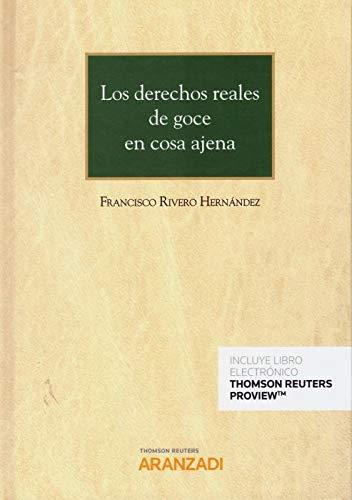 Los derechos reales de goce en cosa ajena (Papel + e-book): 1137 (Gran Tratado)