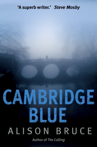 Cambridge Blue: The astonishing murder mystery debut (DC Goodhew Book 1) by [Alison Bruce]