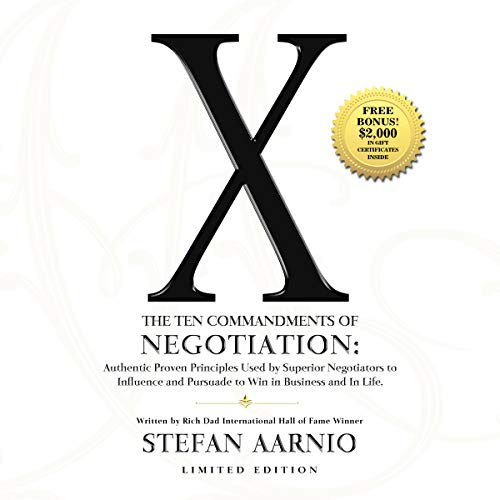 X: The Ten Commandments of Negotiation                   By:                                                                                                                                 Stefan Aarnio                               Narrated by:                                                                                                                                 Stefan Aarnio                      Length: 5 hrs and 27 mins     6 ratings     Overall 4.2