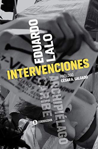 Intervenciones (Archipiélago Caribe nº 11) (Spanish Edition)