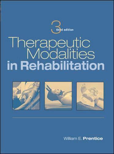 Therapeutic Modalities in Rehabilitation (Therapeutic Modalities for Physical Therapists)