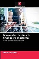 Discussão da ciência financeira moderna