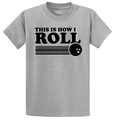 Men's Heavyweight Tee This is How I Roll Funny Bowling Shirt Sport Grey 4XL