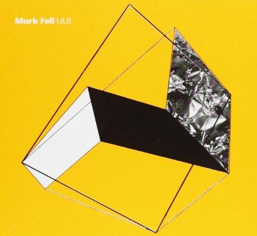 Ul8 by MARK FELL (2010-12-07)