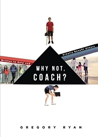 Why Not, Coach?